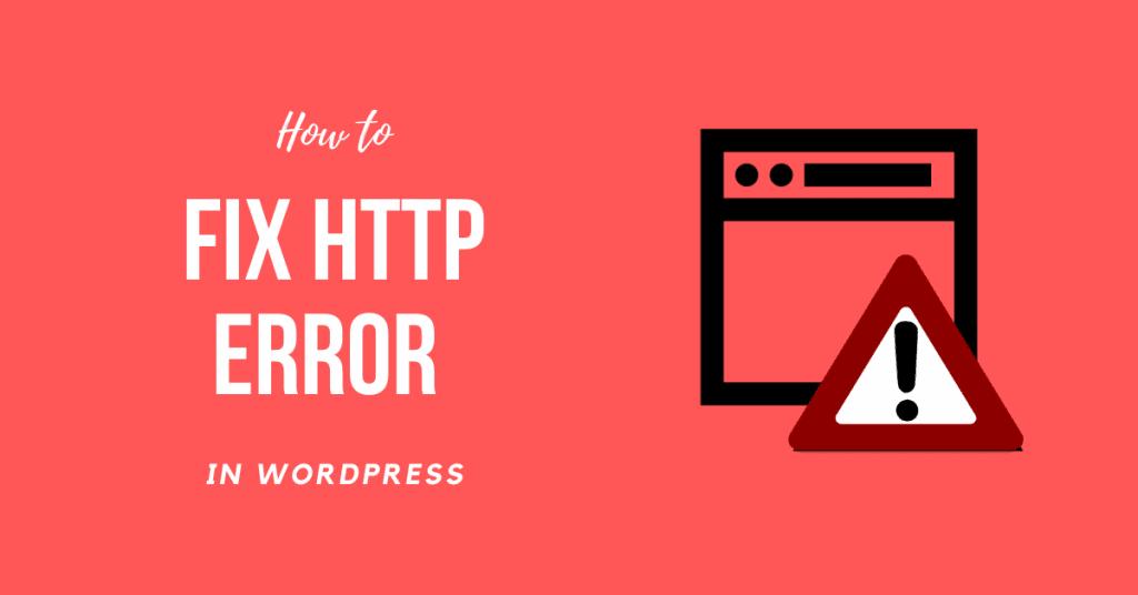 Fix HTTP Error When Uploading Images to WordPress
