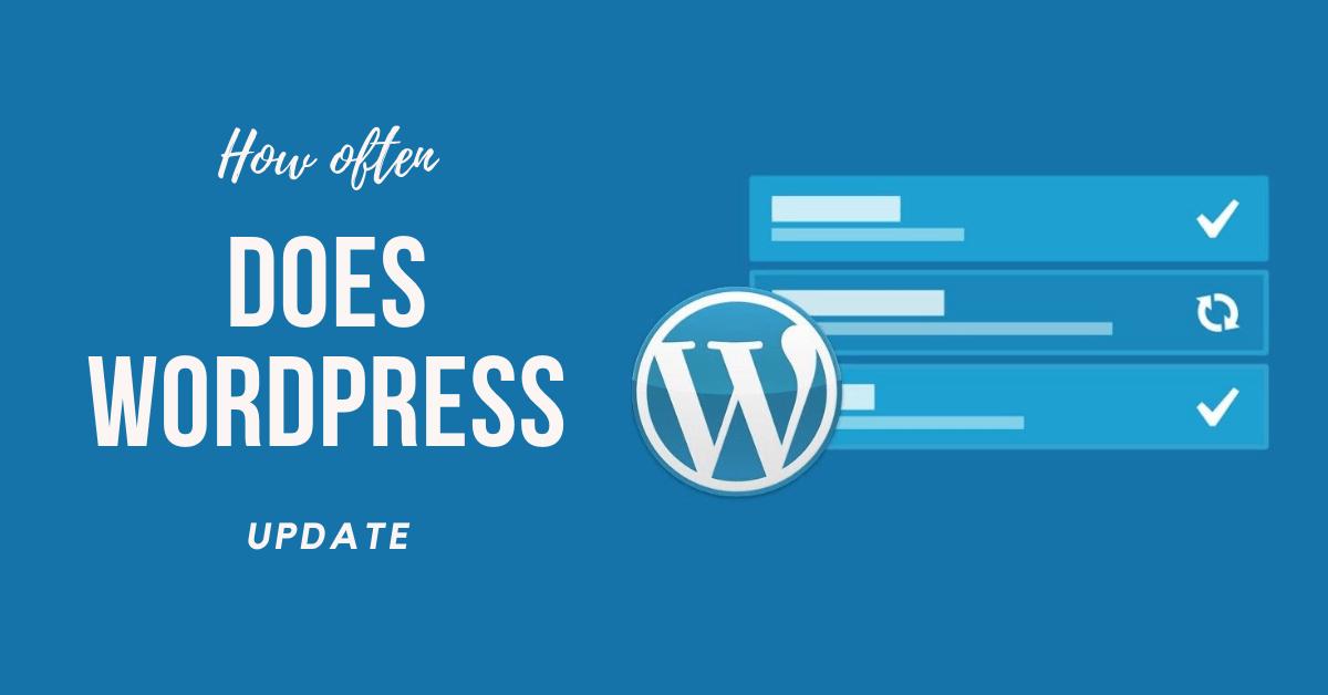 How Often Does WordPress Update 2020