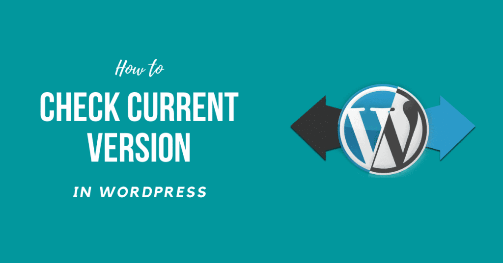 How To Check What Version of WordPress do I have