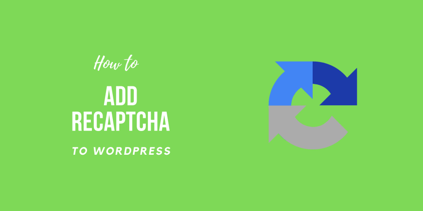 How to Add reCAPTCHA to WordPress