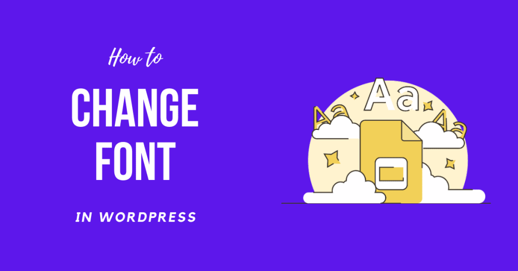 How to Change Font in WordPress