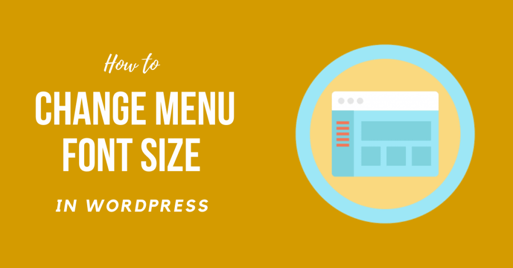 How to Change Menu Font Size in WordPress Easy Guide