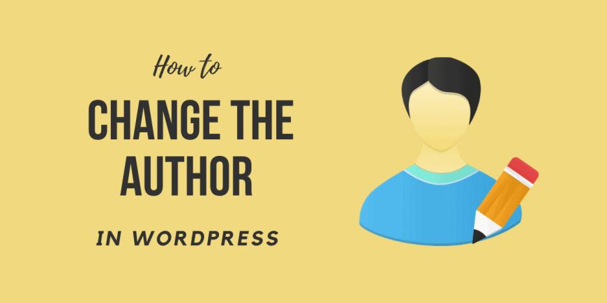 How to Change the Author in WordPress 2021 Easy Begineers Tutorial