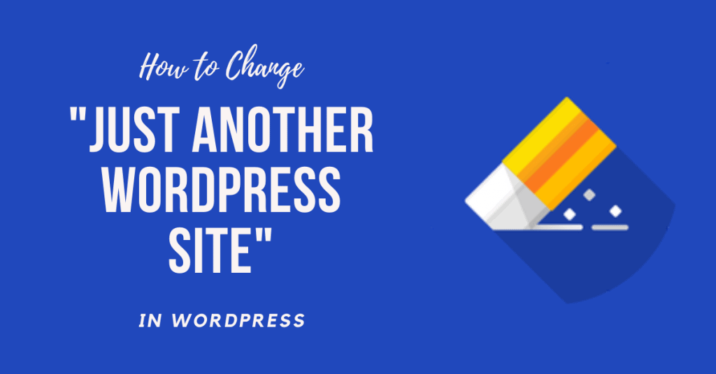 How to Change the Just Another WordPress Site text (2)