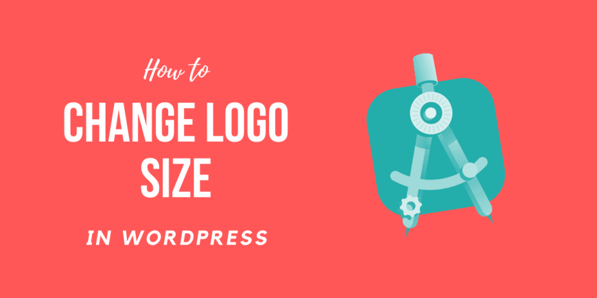 How to Change the WordPress Logo Size in Any Theme