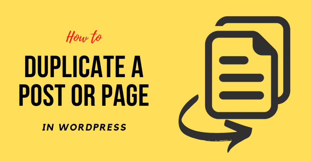 Install Duplicate post plugin and Duplicate a WordPress Page or Post