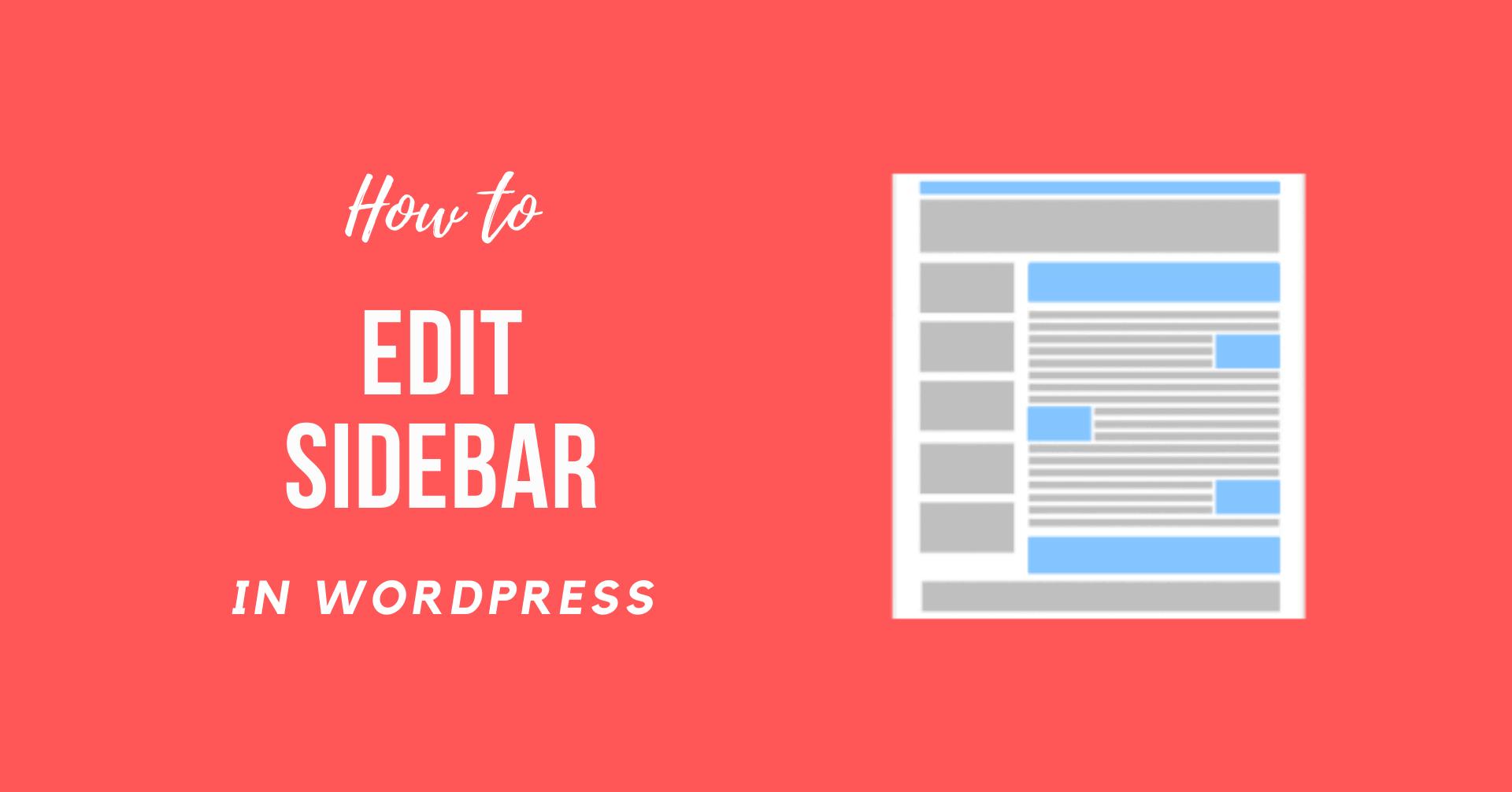 How to Edit Sidebar in WordPress