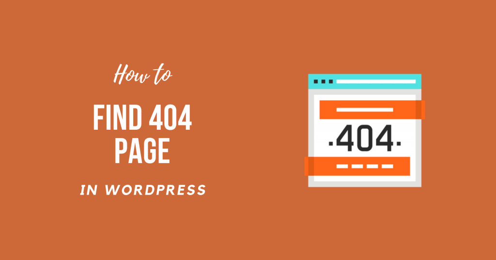 How to Find 404 Page in WordPress