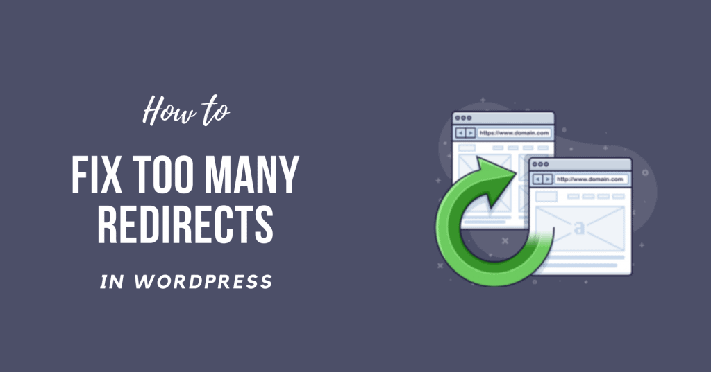 How to Fix WordPress Too Many Redirects