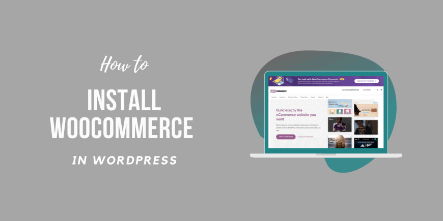 How to Install Woocommerce 2021
