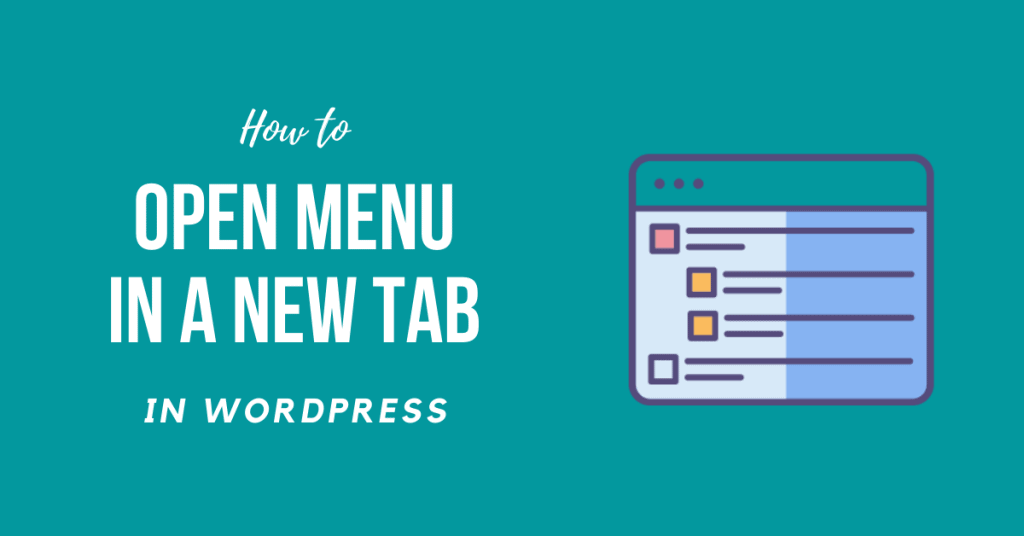 How to Make Specific WordPress Menu Open in a New Tab