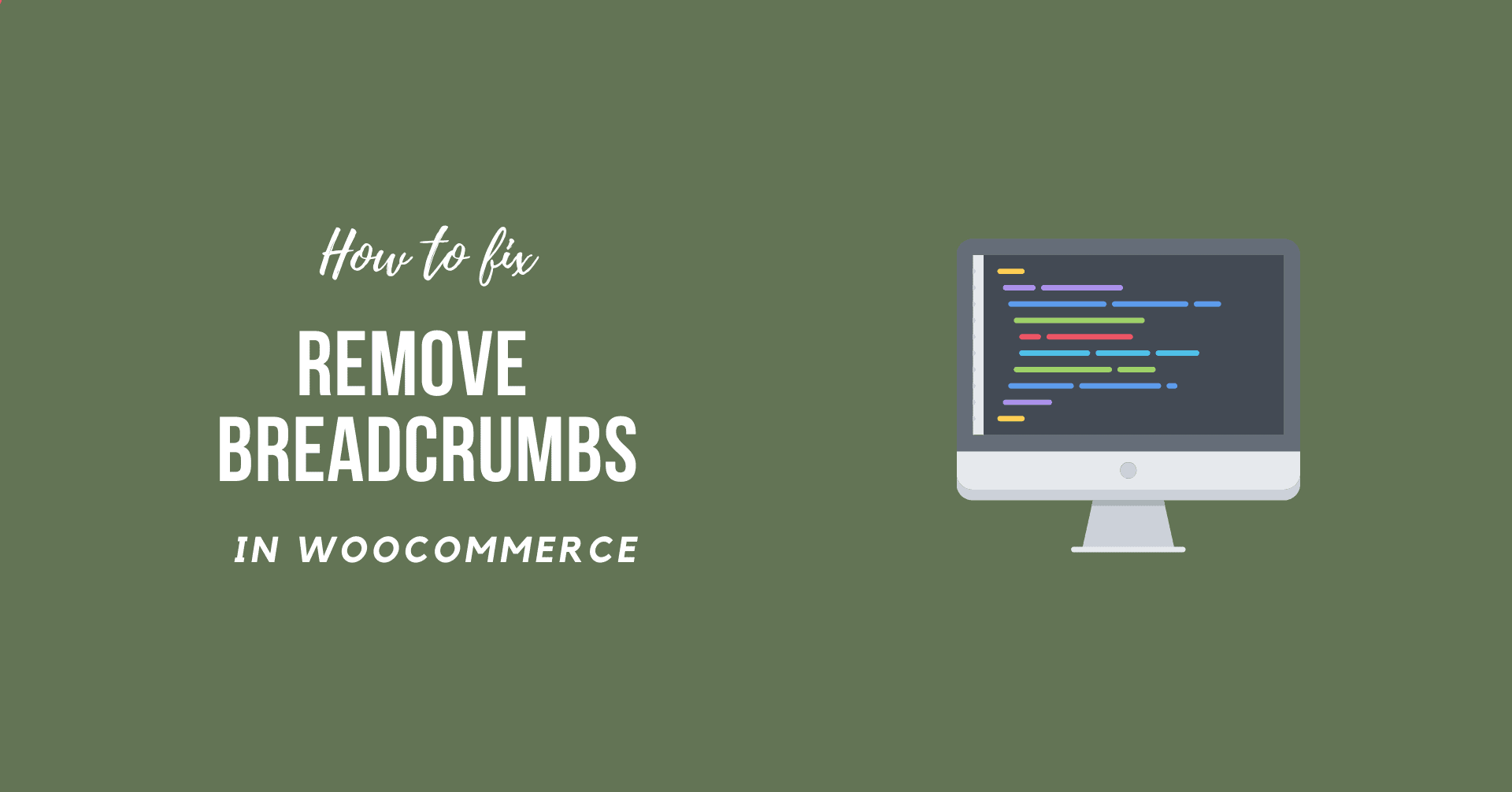 How to Remove WooCommerce Breadcrumbs