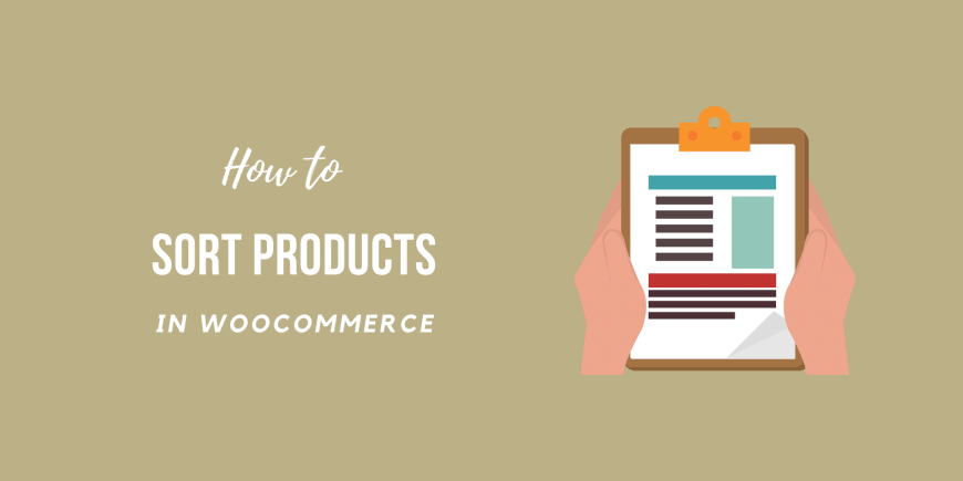 How to Sort Products in WooCommerce (2021)