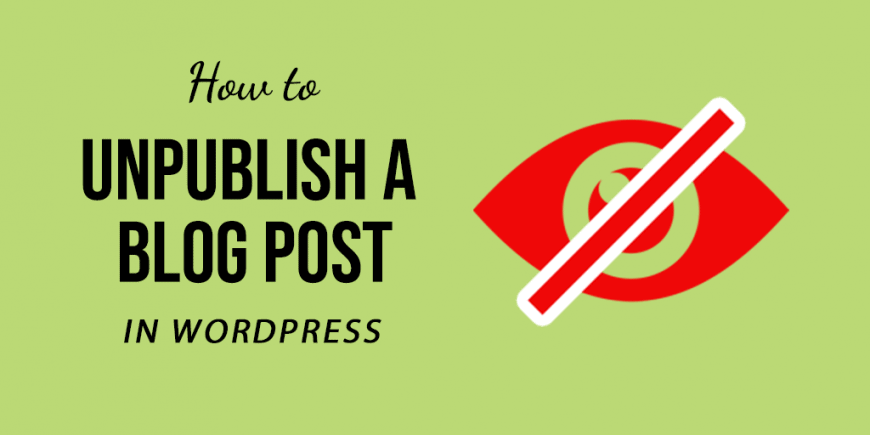 How to UnPublish a Blog Post in WordPress Website