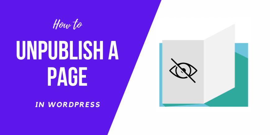 How to Unpublish a Page in WordPress (2020) Easy Beginner Guide