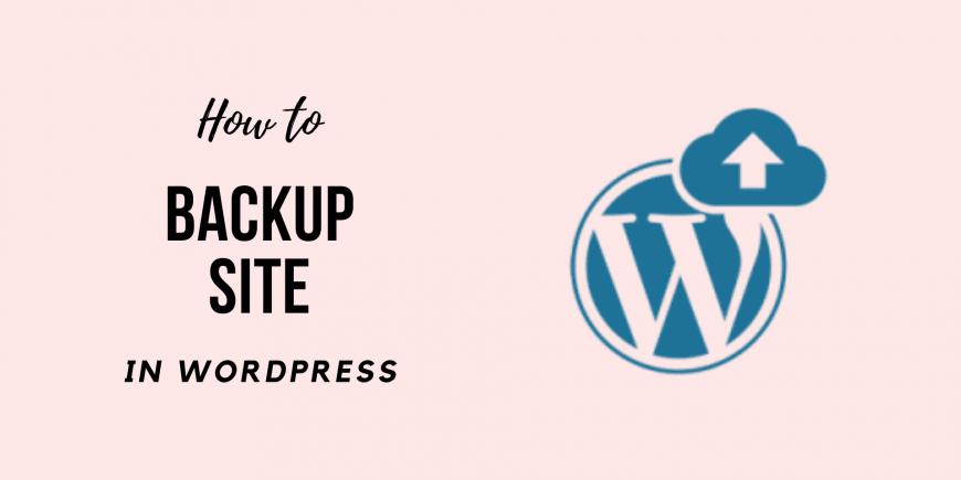 Learn How to Backup WordPress Site