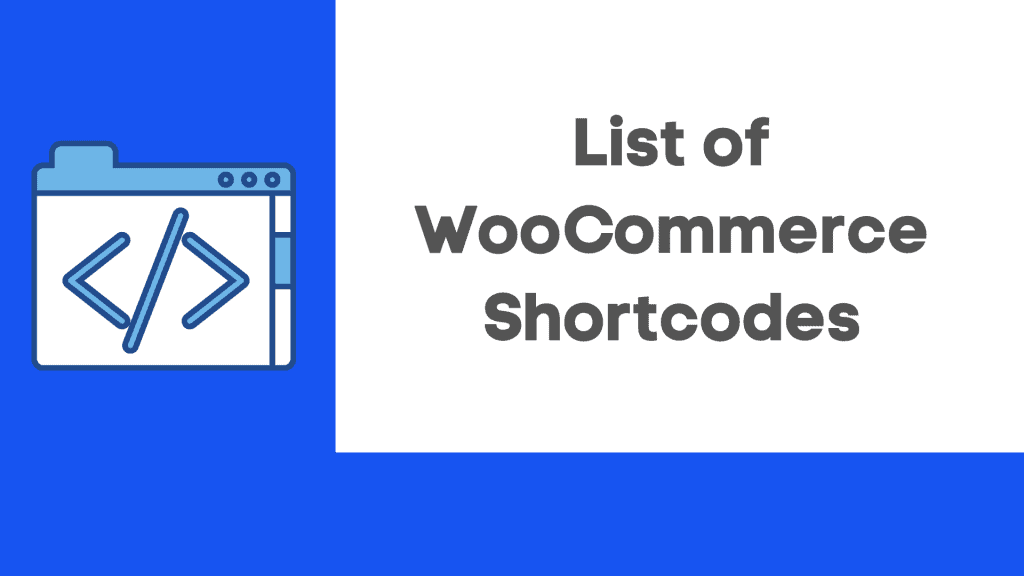 List of WooCommerce Shortcodes