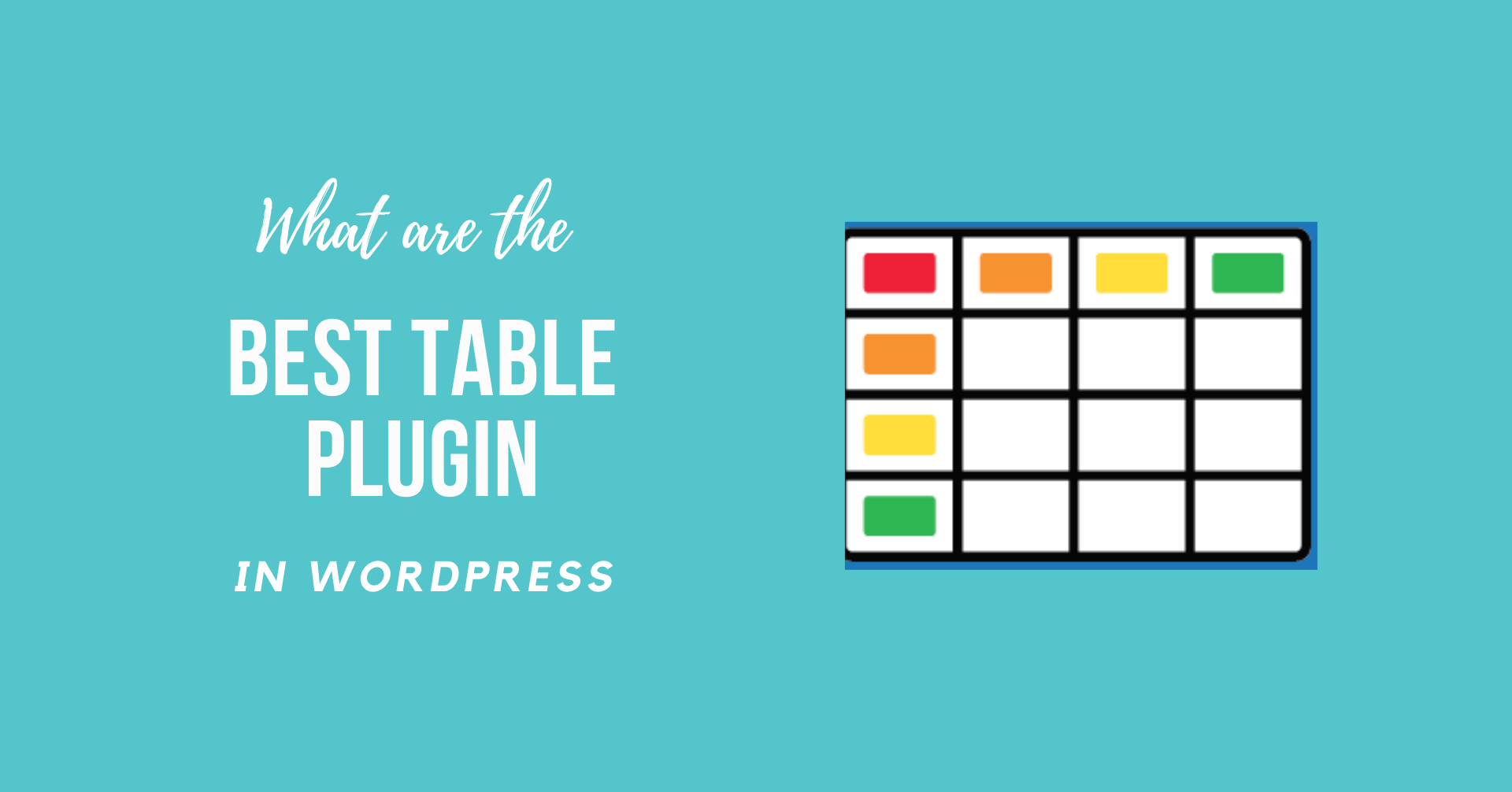 What are the Best WordPress Table Plugin