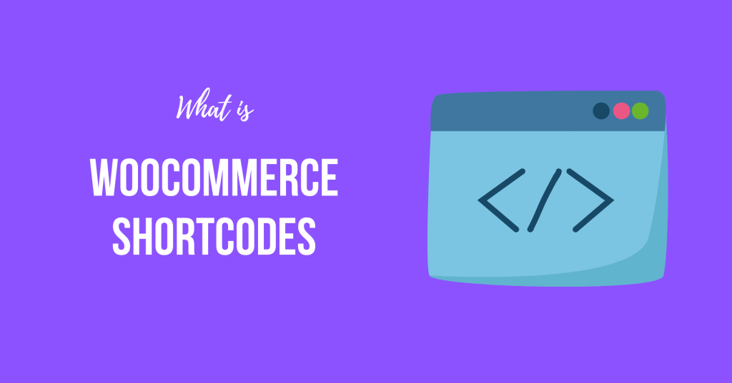 What is WooCommerce Shortcodes