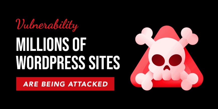 Plugin bug leads to the monitoring and attack on millions of WordPress websites
