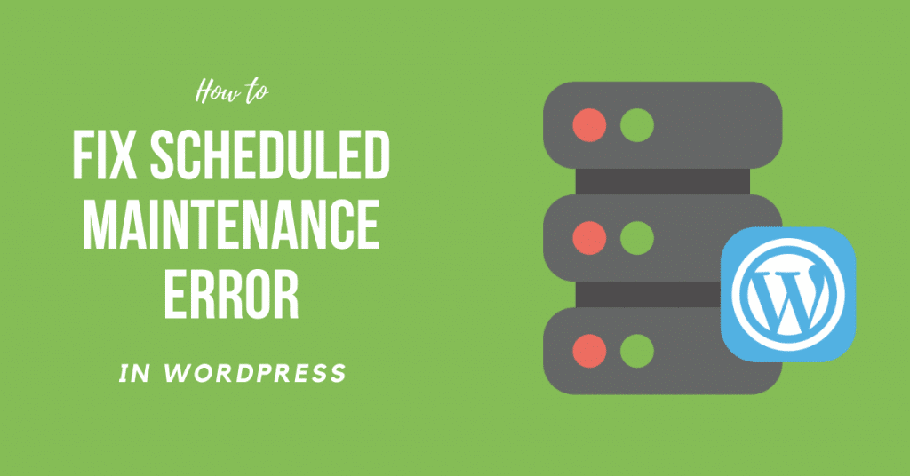 wordpress briefly unavailable for scheduled maintenance. check back in a minute